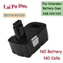 עבור Interskol H18 H14 H12 18V 14.4V 12V סוללה מקרה (לא סוללה תאים) עבור כוח כלים תרגיל החלפת סוללה פלסטיק פגז