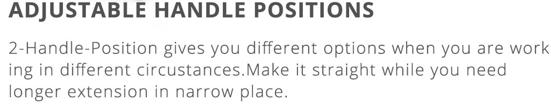 Adjustable Handle Positions