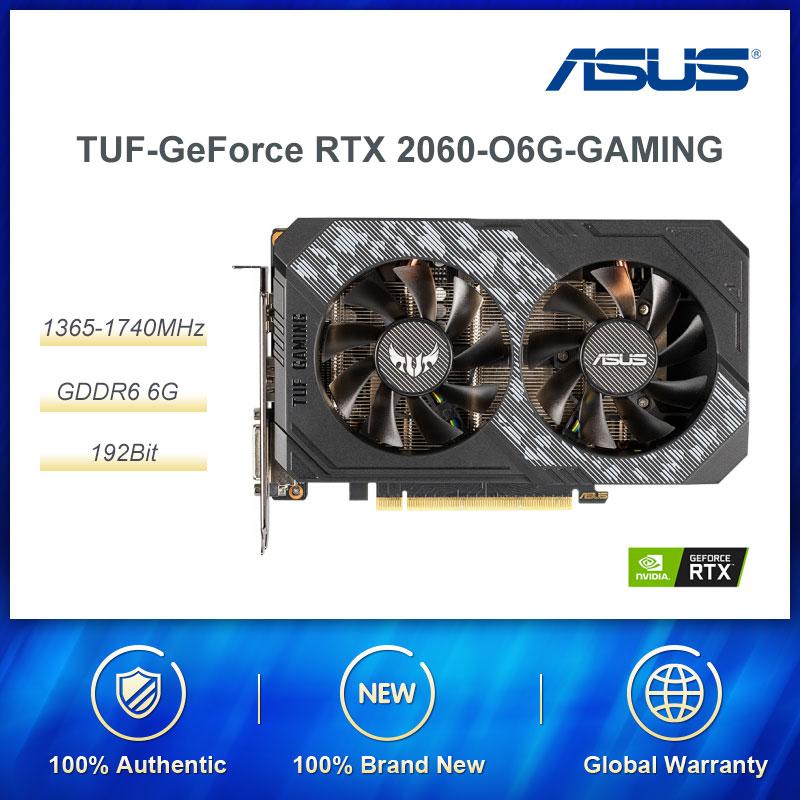 Asus nvidia geforce rtx2060 tuf geforce rtx2060 o6g gaming gddr6 placa gráfica de 192 bits para computadores de mesa de jogos