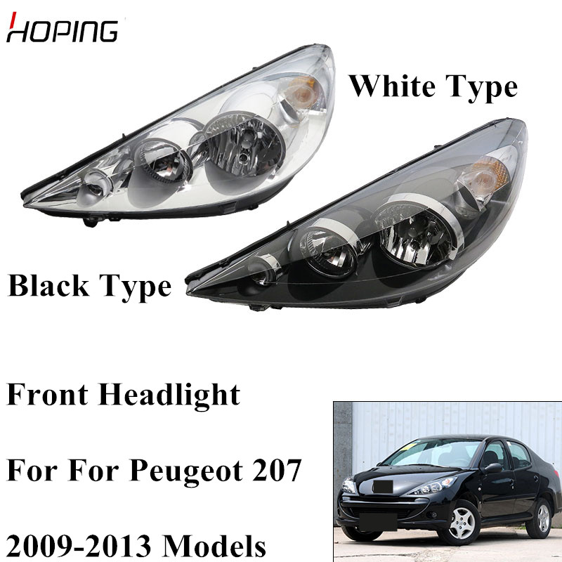 Hoping Auto Front Headlight Head Light For Peugeot 207 2009 2010 2011 2012 2013 Replacement Headlamp WhIte Type Black Type 1PCS