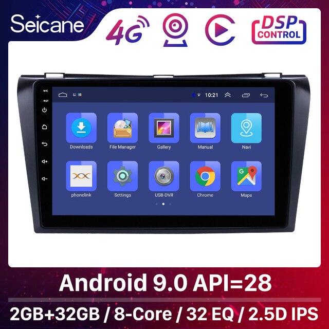 Seicane Android 9.0 9 Inch 2Din Car Radio Quad Core HD 1024*600 GPS Multimedia Player For Mazda 3 2004 2005 2006 2007 2008 2009