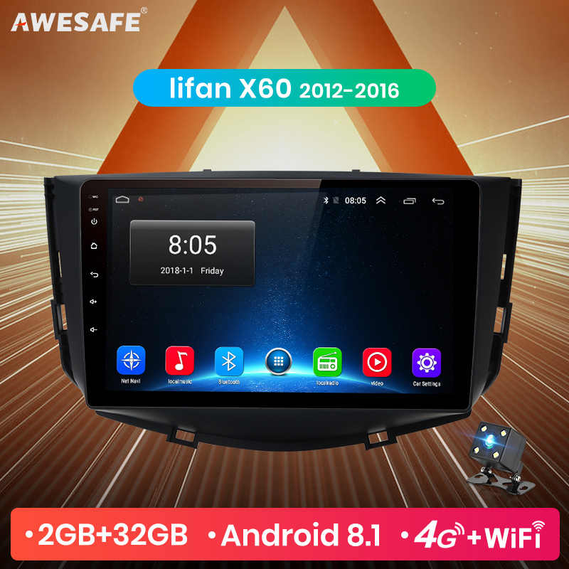 AWESAFE for Lifan X60 2012 2013 2014 2016 Car Radio Multimedia video player GPS No 2din 2 din Android 8.1 2G+32G