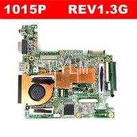1015p mainboard rev1.3g para asus 1015p portátil placa-mãe 100% teste frete grátis