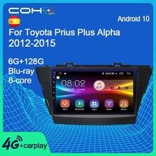 Coho para toyota prius mais alfa 2012-2015 rádio do carro multimídia player de vídeo navegação gps android 10 octa core 6 + 128g