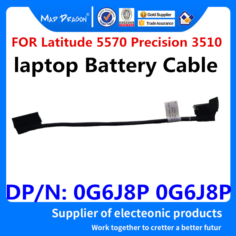 MAD DRAGON Brand Laptop New Battery Cable For <font><b>Dell</b></font> Latitude 5570 E5570 <font><b>Dell</b></font> Precision <font><b>3510</b></font> M3510 ADM80 0G6J8P 0G6J8P DC020027Q00 image