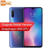Original Global รุ่น Xiao Mi Mi 9 6GB 128GB Snapdragon 855 48MP AI Triple กล้องสมาร์ทโฟนไร้สายชาร์จ NFC ลายนิ้วมือ