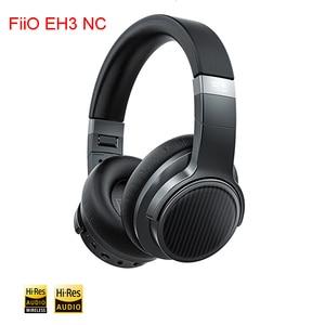 Image 4 - FiiO EH3 NC Wireless Noise Canceling Headphones Black With Bluetooth NFC aptX HD LDAC AAC SBC Audio WIRELESS Hi Res function