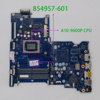 for HP Notebook 15 15Z 15-BA 15Z-BA000 Series 854957-601 854957-001 BDL51 LA-D713P UMA A10-9600P Laptop Motherboard Tested 926283 601 926283 001 dag94cmb6d0 uma w a9 9420 cpu for hp laptop 15 cd series 15z cd000 pc motherboard mainboard tested