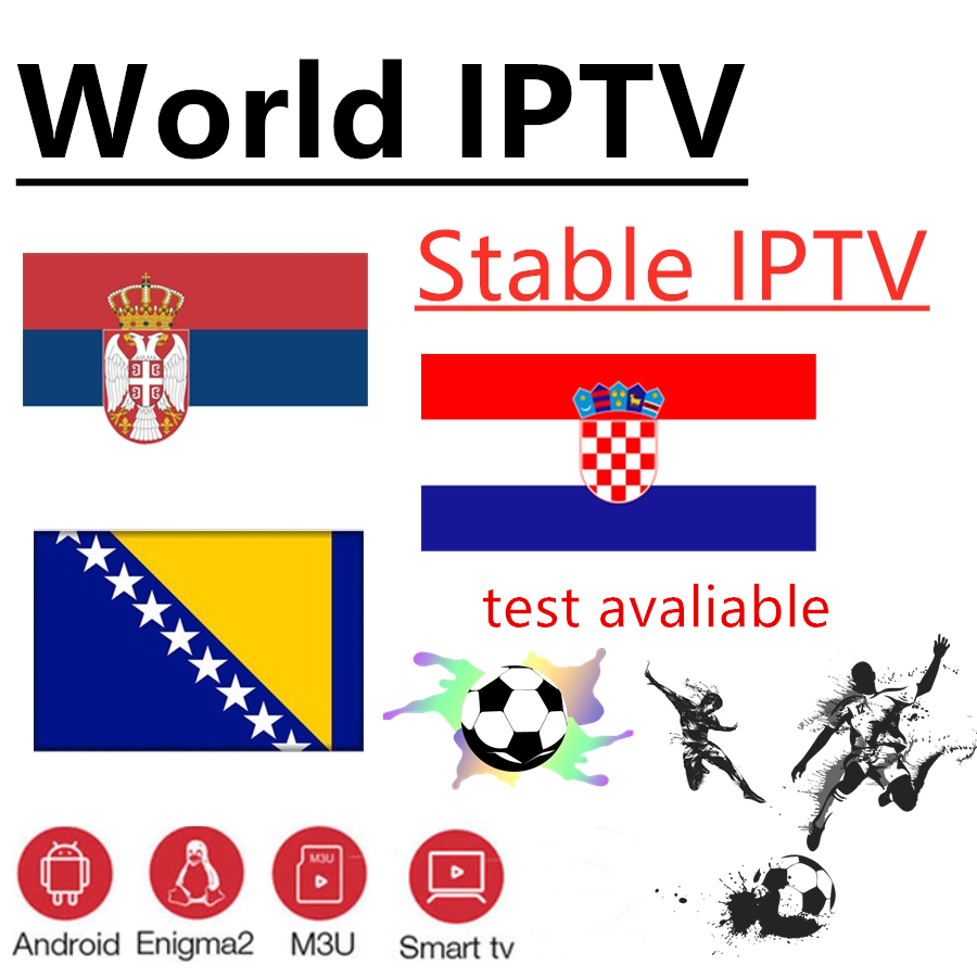 IPTV Subscription Croatia Bosnia Exyu Sweden German IPTV Support Android M3u Enigma2   Stable And Good Quality