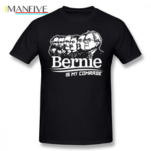 Stalin T Shirt Bernie Sanders Is My Comrade T-Shirt 100 Cotton Summer Tee Men Cute XXX Short-Sleeve Printed Tshirt