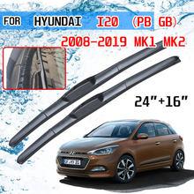 Para Hyundai I20 PB GB 2008 2009 2010 2011 2012 2013 2014 2015 2016 2017 2018 2019 Acessórios Do Carro Da Frente Brisas Limpador Lâminas