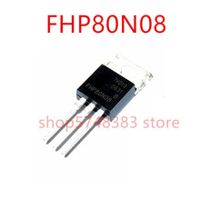 10PCS/LOT New original FHP80N08 80N08 80A 80V TO-220