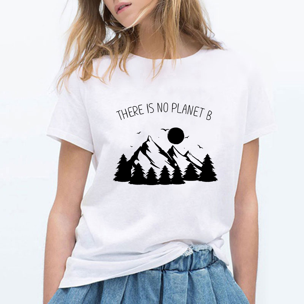 Female T-shirt Short Sleeve Hills THERE IS NO PLANET B T Shirt Women Harajuku Tops Camiseta Mujer Vintage Tshirt