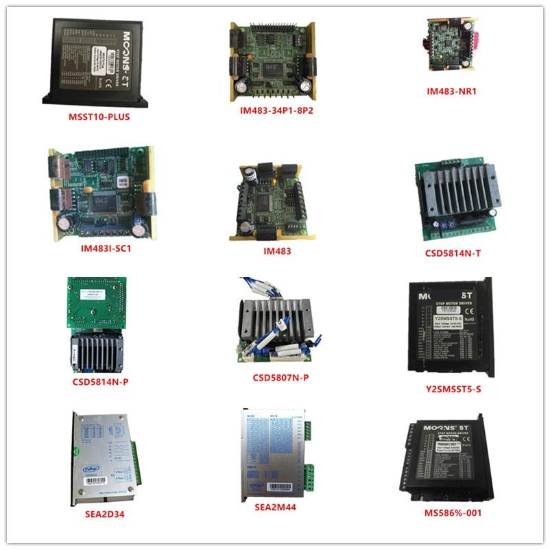 Used MSST10-PLUS|IM483-34P1-8P2|IM483-NR1|IM483I-SC1|IM483|CSD5814N-T|CSD5814N/CSD5807N-P|Y2SMSST5-S|SEA2D34|SEA2M44|MS586%-001