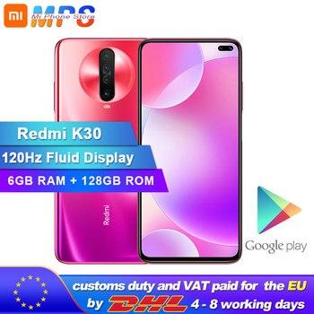 New Original Xiaomi Redmi K30 6GB 128GB 4G Smartphone Snapdragon 730G Octa Core 64MP Camera 120HZ Fluid Display 4500mAh