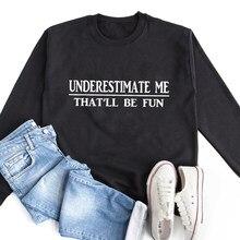 Lekceważ mnie, że będzie zabawna bluza na co dzień kobiety z długim rękawem Sarcasm swetry śmieszne Unisex Jumper Grunge bluzy