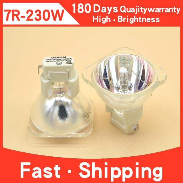 Freies verschiffen Heiße Verkäufe 1PCS P VIP 180 230W E 20,6 7R lampen Halogen metalldampf Lampe moving strahl lampe 230 strahl 230 Made In China
