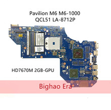 LA-8712P для HP M6 M6-1000 QCL51 LA-8712P Материнская плата ноутбука 702177-001 725064-001 687229-001 аккумулятор большой емкости с HD7670M 2GB-GPU полностью протестирована