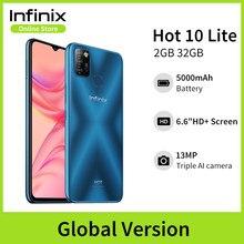 Versión global Infinix Hot 10 Lite 2GB 32GB Teléfono móvil 6.6''HD 1600 * 720P 5000mAh Batería 13MP Cámara Helio A20