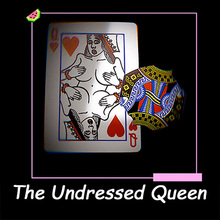 The Undressed Queen Magic Tricks Playing Card Magician Close Up Street Illusion Gimmick Mentalism Puzzle Toy Funny Magia Card