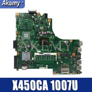 NEW!!! Akemy For Asus X450CC X450CA A450C X450C X452C Motherboard Laptop mianboard with 1007U CPU