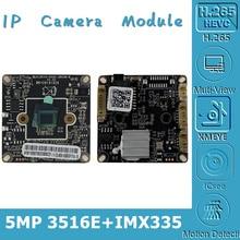 Sony IMX335 + 3516EV300 5MP 2592*1944 4MP 2560*1440 @ 20fps IP Mô Đun Ban Chiếu Sáng Thấp h.265 ONVIF CMS XMEYE P2P
