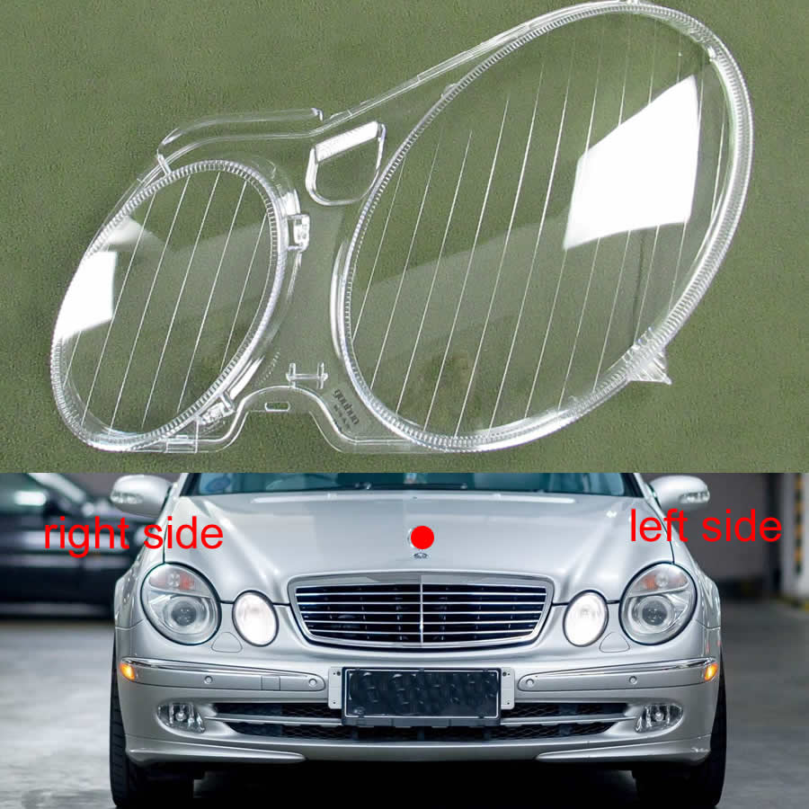 For 2004 2005 2006 2007 2008 2009 Benz W211 E240 E200 E280 E300 Headlight Shell Transparent Lampshade Cover Headlamp Glass