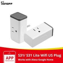 Itead sonoff outlets s31 eua/s31 lite 15a wifi plug switch tomada inteligente plugues e-welink app tomada de controle remoto para casa inteligente