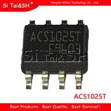 10 Cái/lốc ACS1025T ACS102 5T1 ACS1025 ACS102 5T ACS102 SOIC8 Mới Và Ban Đầu IC