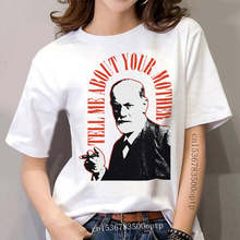 100% Cotton O-neck printed T-shirt Sigmund Freud T Shirt Tell Me About Your Mother