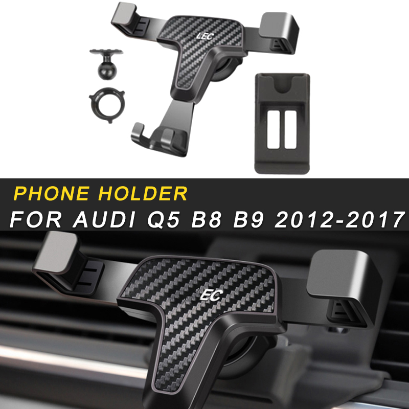 Car Phone Holder Air Vent Mount Stand Mobile Gravity Smartphone Cellphone Support For Audi Q5 B8 B9 2012-2017