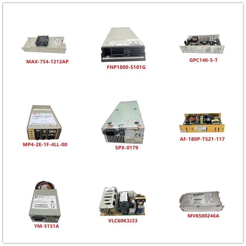 MAX-754-1212AP| FNP1800-S101G| GPC140-5-T| MP4-2E-1F-4LL-00| SPX-0179| AF-180P-T521-117| YM-5151A| VLC60K3J33| MV6500246A Used