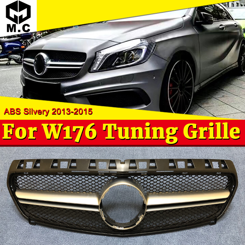 W176 Grille A45 Style ABS Silver Grills Fits For MecedeMB A180 A200 A250 look Front Bumper Grill Without Sign 2013-2015