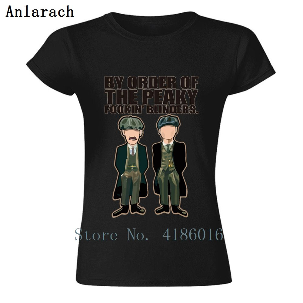Funny Natural Women T Shirt Man Homme By Order Of The Peaky Fookin Blinders T-Shirt Best Funky Tshirt O Neck Tee Shirt Tee Top