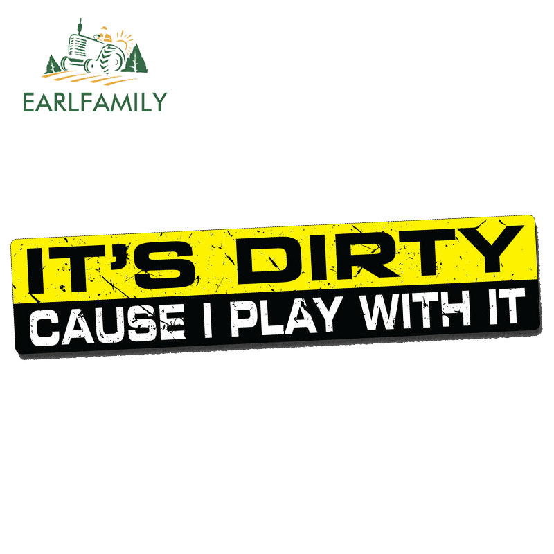 EARLFAMILY 15cm x 3cm Car Stickers DIRTY PLAY Decal Vinyl JDM Funny Bumper Car Truck 4×4 Window Wheeler Waterproof Accessories