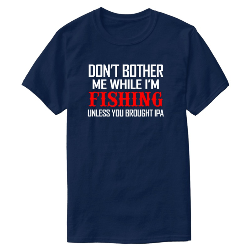 Create 05 Fishing Unless Ipa Copy T Shirt For Mens 2019 Tee Shirt For Men Plus Size S-5xl Natural Tee Tops image