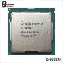 Intel Core i5-9600KF i5 9600KF 3.7 GHz altı çekirdekli altı iplik CPU İşlemci 9M 95W LGA 1151