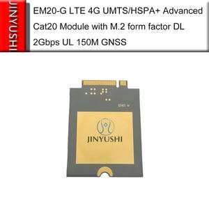 Image 4 - العلامة التجارية الجديدة لا وهمية! EM20 EM20 G LTE 4G المتقدمة Cat20 وحدة EM20GRA 512 SGAS مع M.2 شكل عامل DL 2Gbps UL 150M GNSS