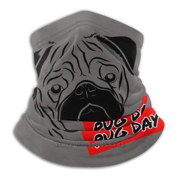 Pug Day Shirt , Funny Dog Life Unisex Scarf Bandana Headband Outdoor Climbing Warmer Face Mask - discount item  65% OFF Scarves & Wraps