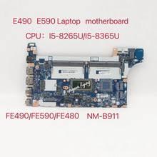 Para lenovo thinkpad e490 e590 portátil placa-mãe e490 com I5-8265/8365u fe490/fe590/fe480 NM-B911 100% totalmente testado ok