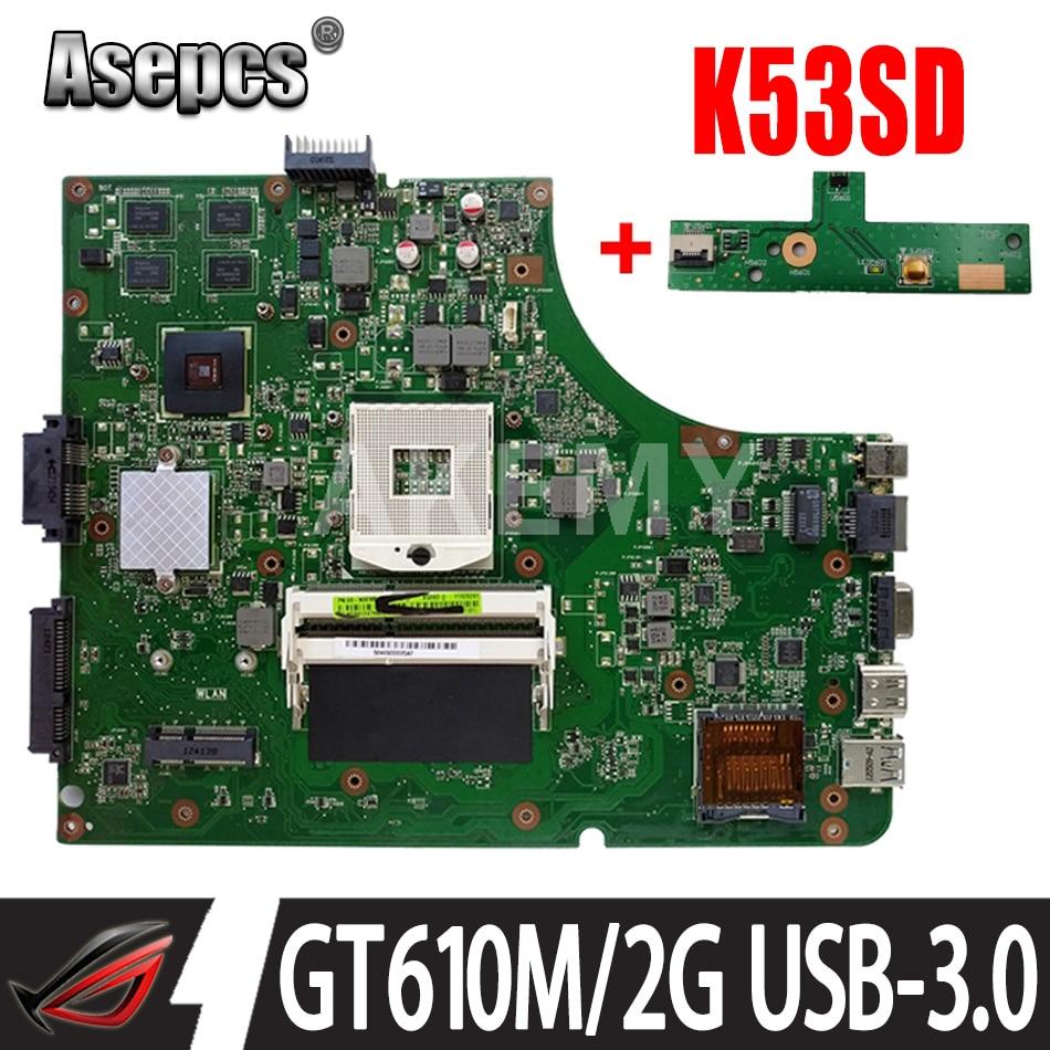 Akemy NEW K53SD REV5.1 материнская плата для ASUS K53SD A53S X53S Материнская плата ноутбука HM65 GT610M-2GB-GPU USB-3.0