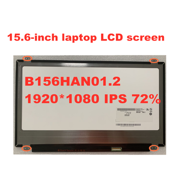 цена на Free Shipping 15.6-inch Laptop LCD Screen IPS LCD Matrix B156HAN01.2 NV156FHM-N43 LP156WF6 SPB1 SPA1 30pins 1920X1080 eDP Panel