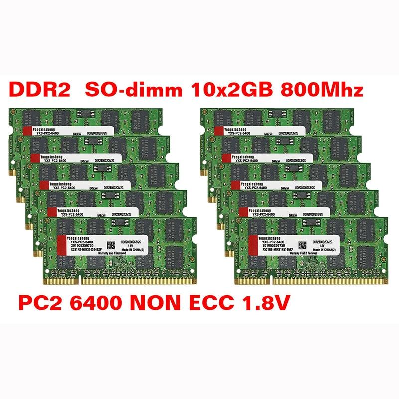 YONGXINSHENG 10X2GB PC2-5300S PC2-6400S DDR2 667 МГц 800 200pin 1,8 V SO-DIMM б/у ОЗУ случайный чипы памяти ноутбука оптовая продажа