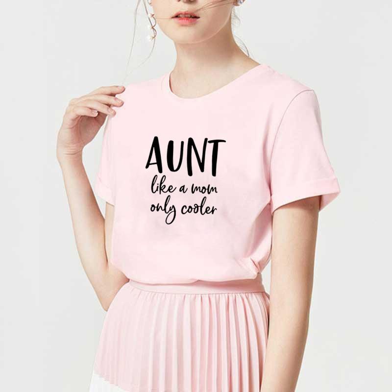 AUNT LIKE A MOM Stylish T Shirt For Women Summer O-neck Tee Shirt Femme Short Sleeve Cotton T Shirt Top Harajuku T-shirt Femme