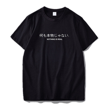 Japanese Harajuku Cotton T-shirts Men's Summer Tshirt Male Nothing Is Real Letter Print Breahable Casual Tops Shirt