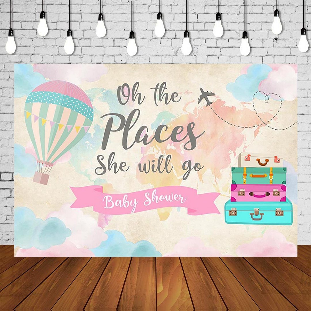 Girl Adventure Baby Shower Backdrop The Places She Will Go Babyshower Background Travelling Poster Explore Photo Booth Banner image