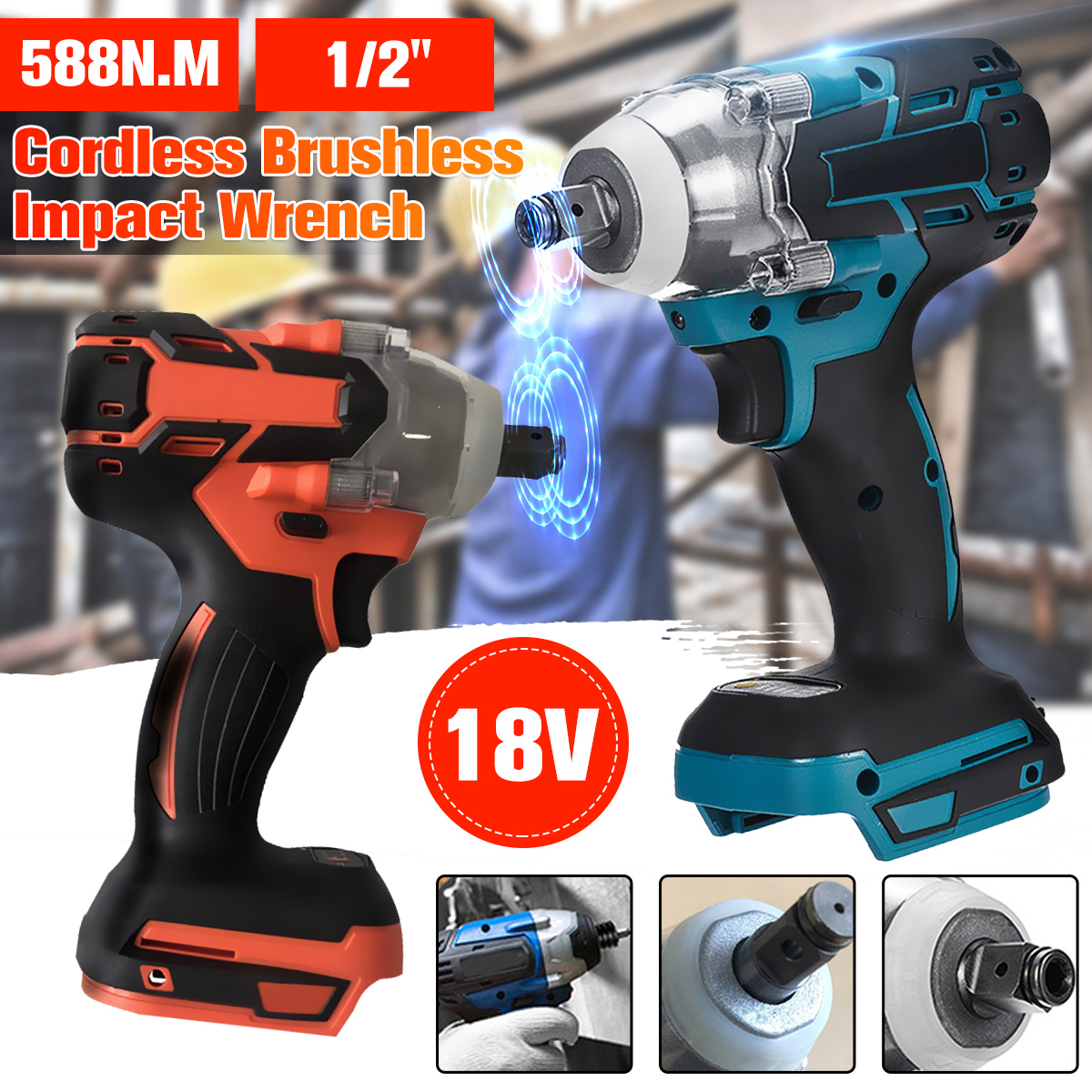 18V 588N.m Electric Rechargeable Brushless Impact Wrench 1/2
