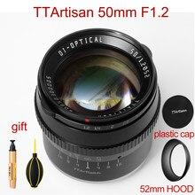 Ttartisan 50mm f1.2 lente para sony e fujifilm m4/3 canon m m43 montagem câmera grande abertura foco manual APS-C lente da câmera
