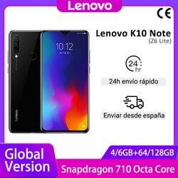 Global Version Lenovo K10 Note (Z6 Lite) 64GB 128GB Snapdragon 710 Octa Core Triple Back Cams 6.3 Inch Water Drop 4050 mAh