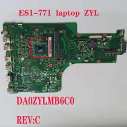ES1-771 płyta główna płyta główna dla laptop acer ES1-771 ZYL DA0ZYLMB6C0 REV: C DDR3 100% test OK